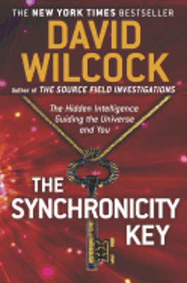 Picture of The Synchronicity Key: The Hidden Intelligence Guiding the Universe and You by David Wilcock