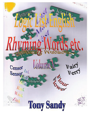 Picture of Logic List English: Rhyming Words etc. - Vol 1A by Tony Sandy