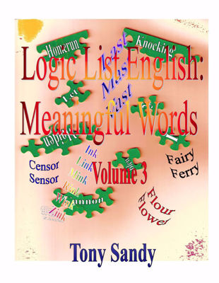 Picture of Logic List English: Meaningful Words Vol 3 by Tony Sandy